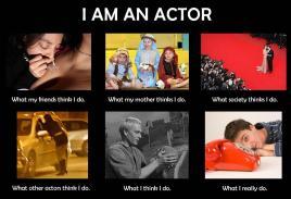 I am an actor